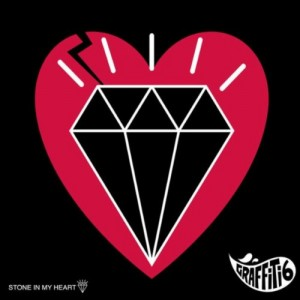 Graffiti6 - Stone In My Heart EP cover artwork